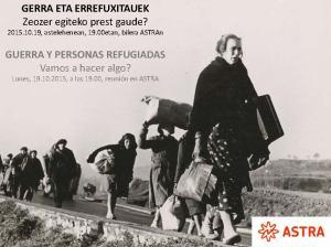GERRA ETA ERREFUXIATUAK- Guerra y personas refugiadas. Qué se puede hacer desde Gernika?